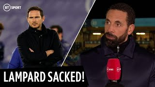 Frank Lampard sacked by Chelsea after 18 months | Rio Ferdinand disagrees with the decision