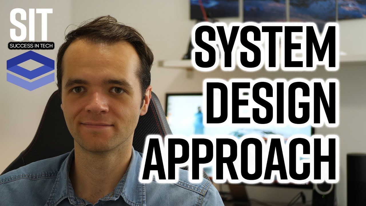 System Design Interview Approach And Structure How To Part1 Youtube
