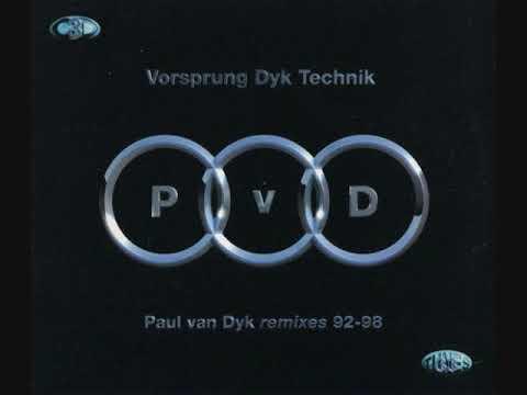 Paul van Dyk – Vorsprung Dyk Technik: Remixes 92-98. CD1