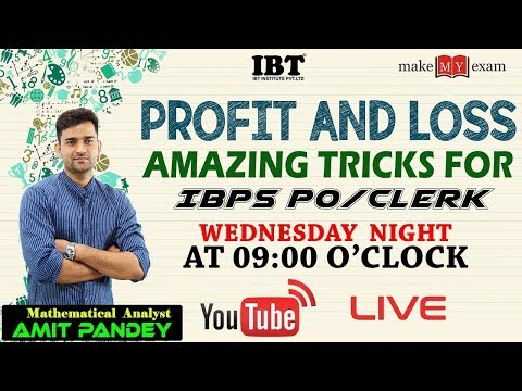Profit & Loss || IBPS PO Special || Night Live Class || By Amit Pandey