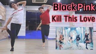 Blackpink - Kill This Love แกะท่าเต้นแบบไร้สติ