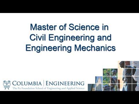 Master of Science in Civil Engineering and Engineer Mechanics