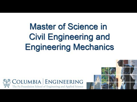 Master of Science in Civil Engineering and Engineer Mechanics