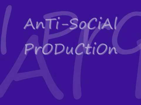 Anit I AnTi SoCiaL PrOdUcTiOn