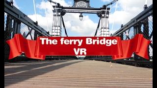 The Ferry Bridge VR