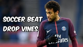 Soccer Beat Drop Vines #90