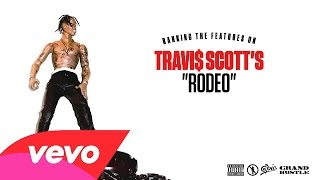 Travis Scott - Rodeo (Full Album)
