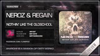 Neroz & Regain - Nothin