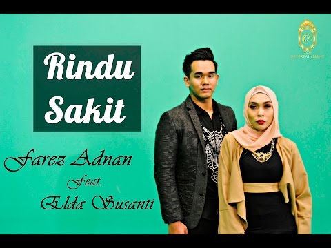 Farez Adnan - Rindu Sakit ft. Elda Susanti