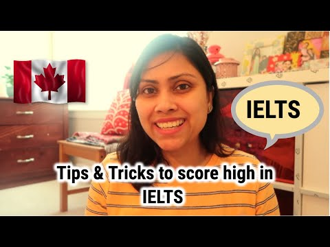 Tips & Tricks To Score In IELTS For Express Entry - Canada PR