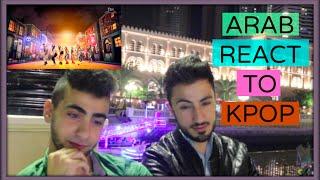 arabs react to kpop videos ردة فعل العرب عند مشاهدة الكيبوب eng sub
