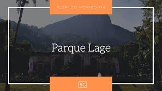 Além do Horizonte   Parque Lage