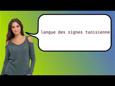How to say 'Tunisian Sign Language' in French?