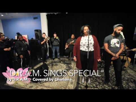 "D.R.A.M ""DRAM Sings Special"" (Cover) | H.N.I.C | #FFTL2017"