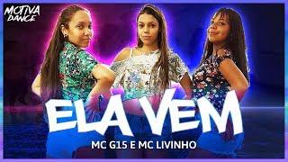 Baixar Ela Vem - MC G15 e MC Livinho | Motiva Dance (Coreografia)