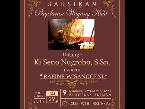 [LIVE] Satumedia Pagelaran Wayang - LAKON Rabine Wisanggeni -Ki Seno Nugroho