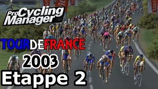 Let's Watch: Tour de France 2003 - Etappe 2 (Im Pro Cycling Manager 2018)