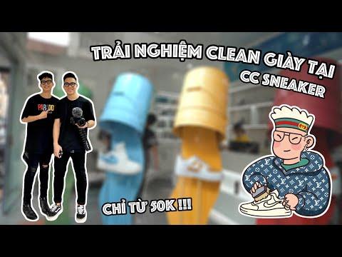 Trải nghiệm dịch vụ clean giày của CC Sneaker | Giá chỉ từ 50k !!!