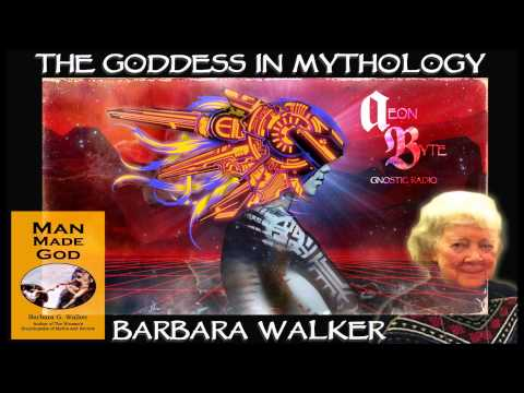 The Goddess in Mythology (with Barbara Walker): Aeon Byte Gn