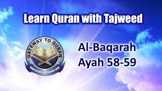 Learn Quran with Tajweed 002 Surah Al Baqarah ayah 058 to 059 Para 1