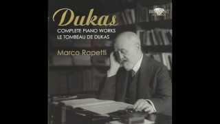 PAUL DUKAS - Variations, Interlude et Finale sur un thème de Rameau - MARCO RAPETTI, piano