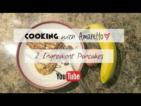 2 Ingredient Pancakes | Cooking with Amaretto