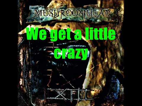 Mushroomhead - Thirteen/Crazy (w/Lyrics)