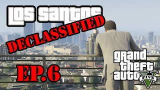 Los Santos Declassified - Hidden In Plain Sight Ep. 6