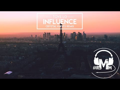 Tove Lo - Influence (Crystal Knives Remix)