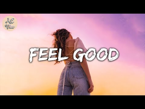 A playlist of songs make you feel good ~ Songs to put you in a better mood | A.C Vibes
