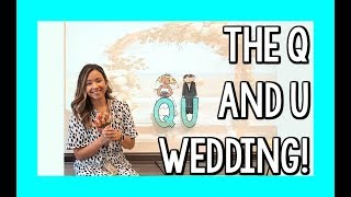 Q and U Wedding! | Teacher Vlog Ep. 37