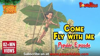 Jungle book Season 2   Episode 8   Come Fly With Me   PowerKids TV