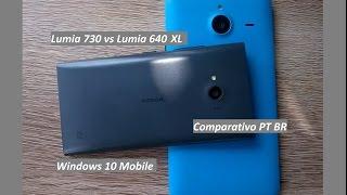 Microsoft Lumia 640 XL vs Nokia Lumia 730 [ Comparativo ] PT BR