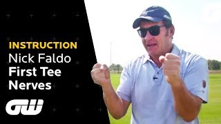 How to Cope With First Tee Nerves!   Nick Faldo Golf Tips   Instruction   Golfing World