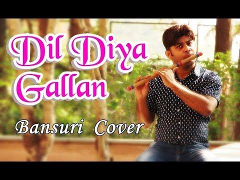 Dil Diyan Gallan - Tiger Zinda Hai - Flute Instrumental - Divine Bansuri