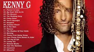 Best of Kenny G Full Album - Kenny G Greatest Hits Collection 2020