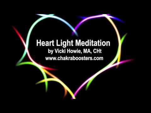 Balance Your Chakras - Heart Light Meditation