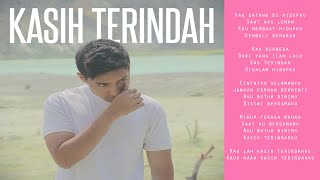 Aron Ashab - Kasih Terindah [ Video lirik ]