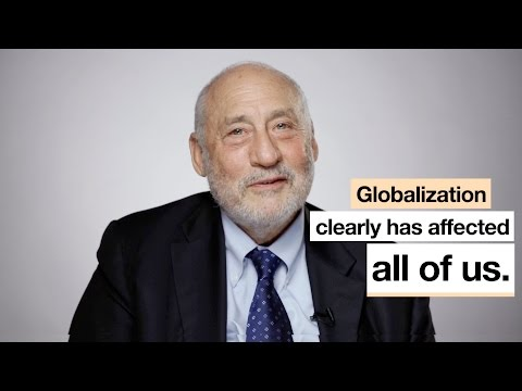 How has Globalization affected you? Joseph Stiglitz