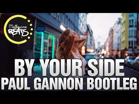 Jonas Blue Ft. RAYE - By Your Side (Paul Gannon Bootleg)