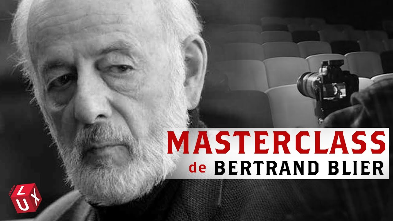 Download Masterclass Bertrand Blier | CINÉMA LUX