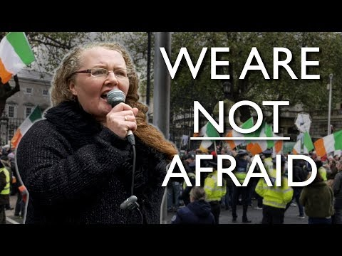 """""""We are not Afraid"""" - Prof. Dolores Cahill 