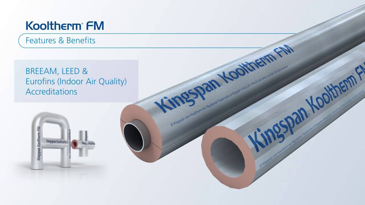 Kingspan Kooltherm FM Pipe Insulation System & Kingspan Kooltherm FM Pipe Insulation System - YouTube