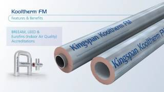 Kingspan Kooltherm FM Pipe Insulation System