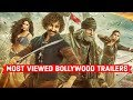 Top 10 Most Viewed Bollywood Trailers on Youtube of All Time