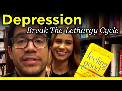 Depression: How To Break The Lethargy Cycle. Tai Lopez. Harry Hudson. Jessica Serfaty