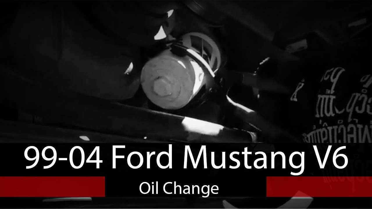 1999 2004 Ford Mustang V6 How To Change Oil And Filter