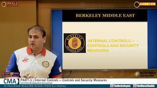 CMA Part 1 | Internal Controls -- Controls and Security Measures