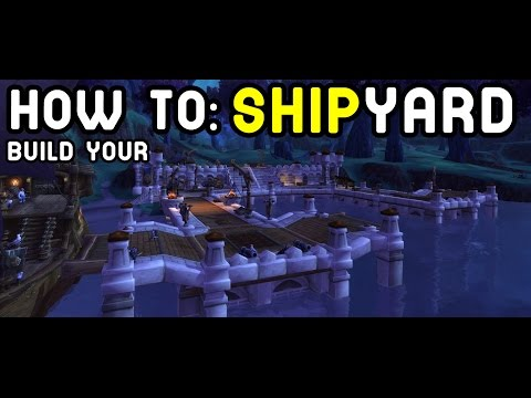SHIPYARD: NEW Garrison Feature - WoD PTR Patch 6.2