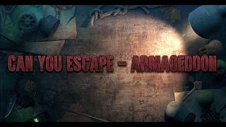 Can You Escape - Armageddon